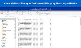 Cara Melihat Riwayat Dokumen File yang Baru saja dibuka