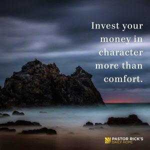 Use Your Money to Grow Your Character by Rick Warren