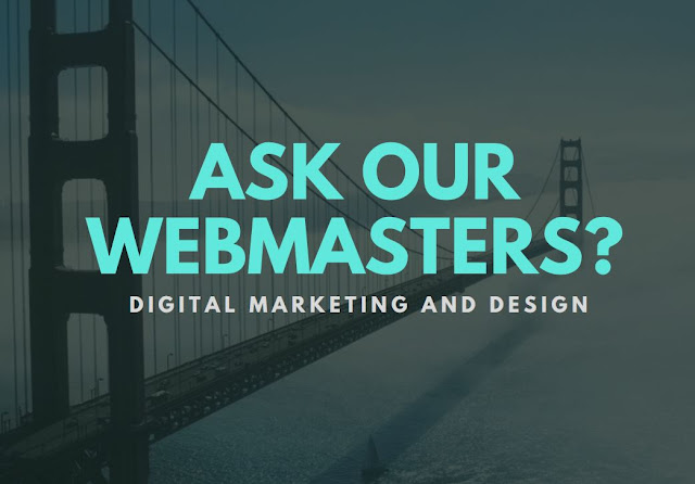 Ask our webmasters at digital marketing and design marketing and SEO questions?