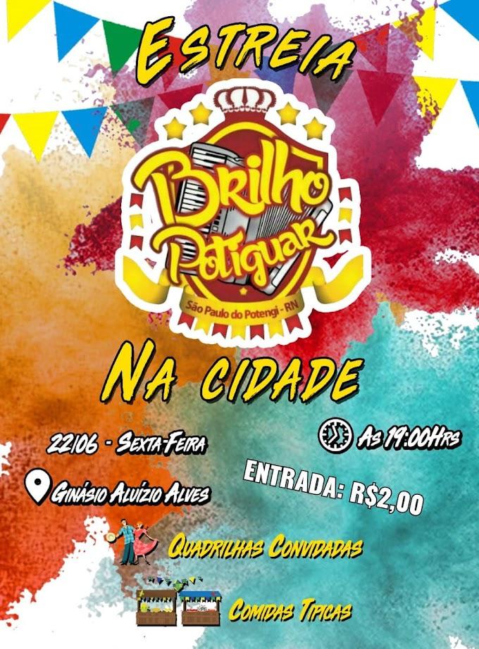 Arraia Brilho Potiguar se apresenta nesta sexta-feira dia (22) em São Paulo do Potengi