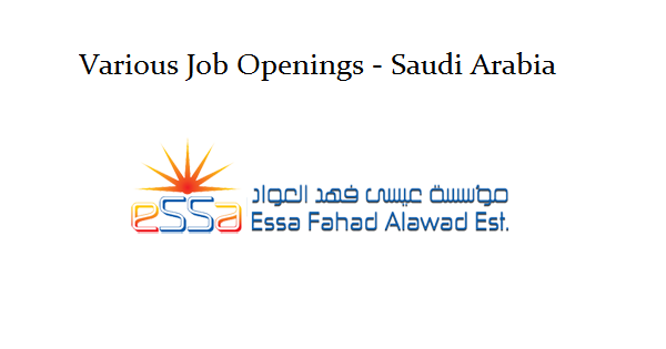 Essa Fahad General Contracting Job Openings | Saudi Arabia