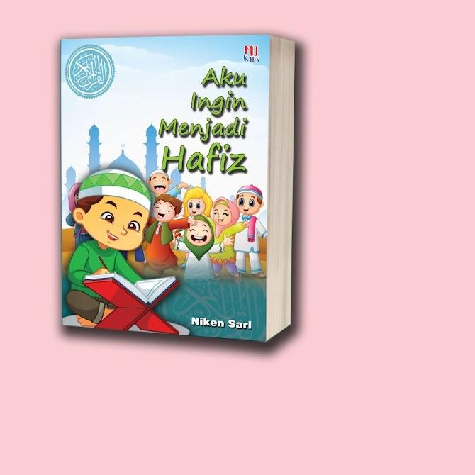 Review Buku Aku Ingin Menjadi Hafiz