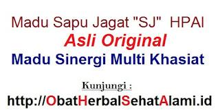 "Agen Jual Madu SJ HPAI asli Original ""Sapu Jagat"" khasiat manfaatnya"