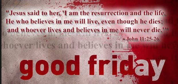 Good Friday 2018 Quotes, SMS, Wishes with Images