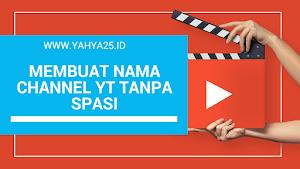 Trik Membuat Nama Channel Youtube atau Google Plus Tanpa Spasi (Nama Belakang)