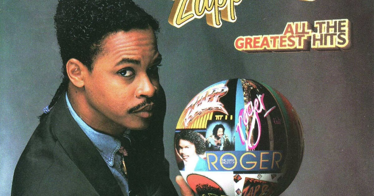 Radio Carrera Zapp Amp Roger All The Greatest Hits