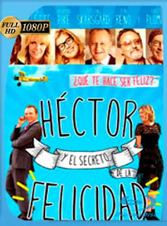 Héctor Y El Secreto De La Felicidad 2014 HD [1080p] Latino [GoogleDrive] DizonHD