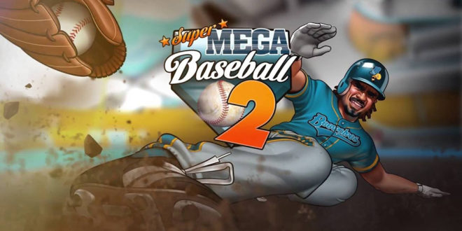 Super-Mega-Baseball-2