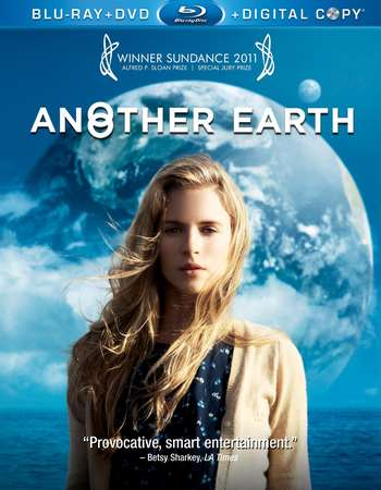 Poster Of Another Earth 2011 English 300MB BRRip 480p ESubs Free Download Watch Online Worldfree4u