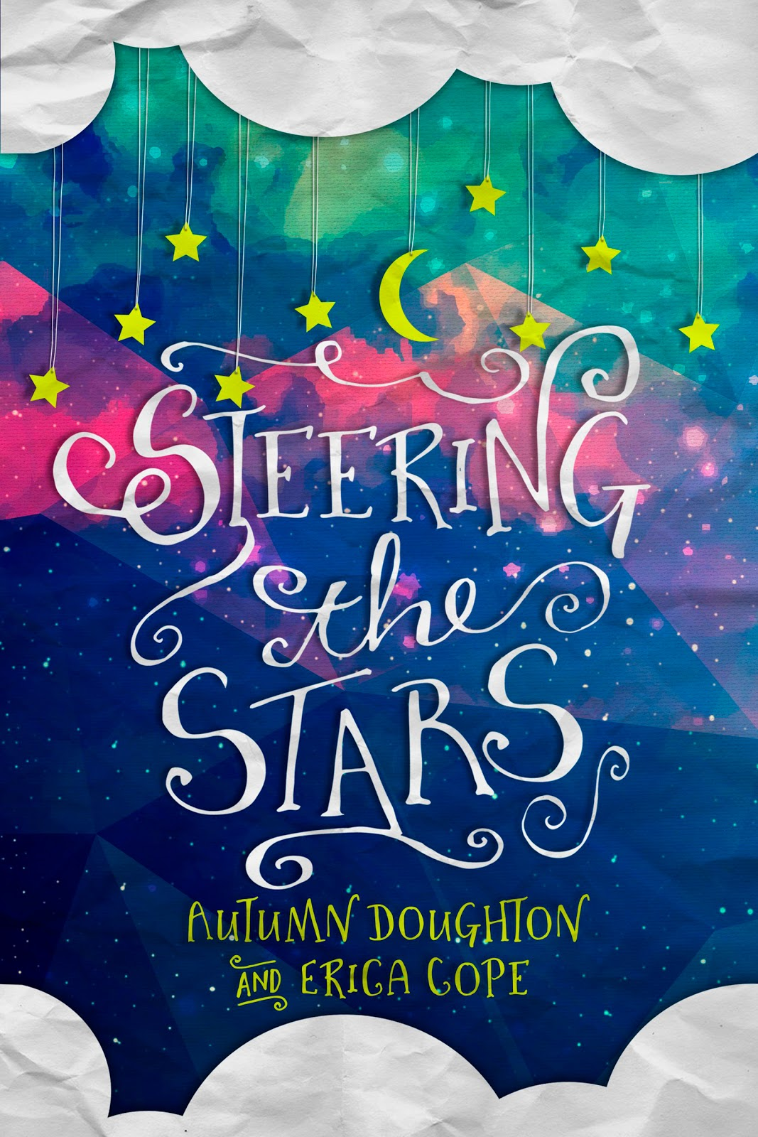 Steering the Stars by Erica Cope & Autumn Doughton