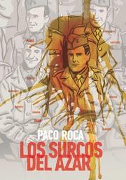 Los surcos del azar / Paco Roca