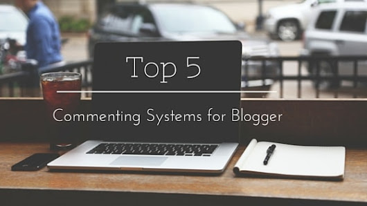 TheTechPie: Top 5 Commenting Systems for Blogger