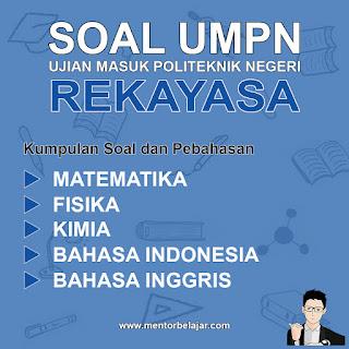 Download Soal UMPN PNL Politeknik Negeri Lhokseumawe Rekayasa Tahun 2014 dan Pembahasan nya