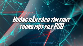 Hướng dẫn cách tìm font trong một file PSD