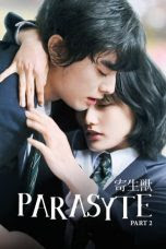 Parasyte Film : Part 2 (2015)