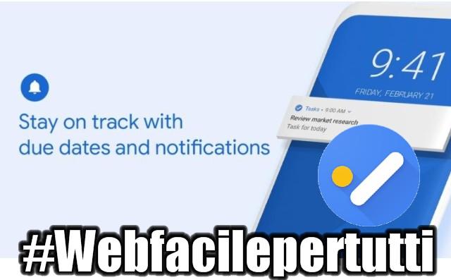 Google Tasks - La Nuova Applicazione che consente di memorizzare e gestire le proprie attività su tutti i dispositivi