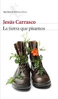 Ranking Mensual. Número 4: La Tierra que pisamos, de Jesús Carrasco.