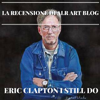 alr art blog recensione eric clapton i still do 2016. Black Bedroom Furniture Sets. Home Design Ideas