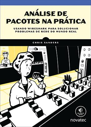 """Livro """"Análise de pacotes na prática"""" da Novatec Editora"""