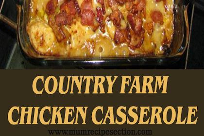 COUNTRY FARM CHICKEN CASSEROLE