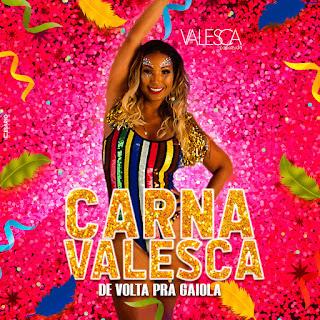MP3 download Valesca Popozuda - Carnavalesca: De Volta pra Gaiola - EP iTunes plus aac m4a mp3
