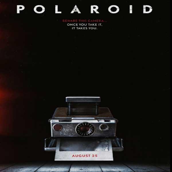 Polaroid, Polaroid Synopsis, Polaroid Trailer, Polaroid Review, Polaroid Poster