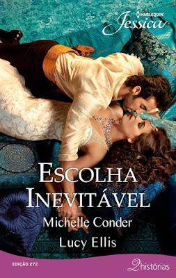 ESCOLHA INEVITÁVEL - Michelle Conder & Lucy Ellis