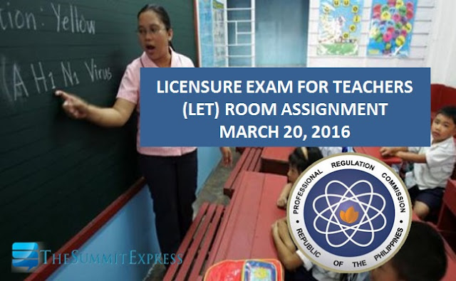 Manila Room Assignment March 2016 LET now available