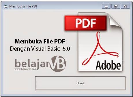 Tutorial Membuka File PDF Dengan VB 6.0, Cara membuka File PDF