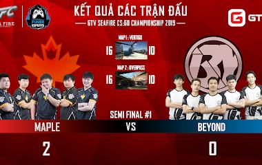 [CS:GO] Cập nhật kết quả Giao hữu Quốc tế Sea Fire: Maple và ArkAngel lọt vào chung kết sự kiện