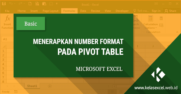 Panduan Menerapkan Number Format Pada Pivot Table
