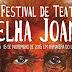 Destaques IX Festival de Teatro Velha Joana