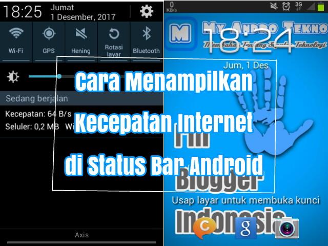 Cara Menampilkan Kecepatan Internet di Status Bar Android
