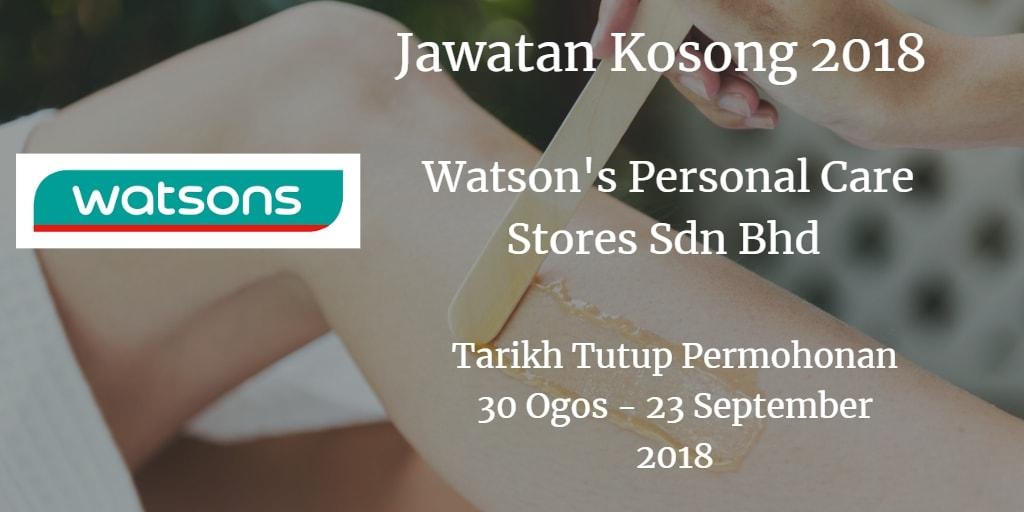 Jawatan Kosong Watson's Personal Care Stores Sdn Bhd 30 Ogos - 23 September 2018