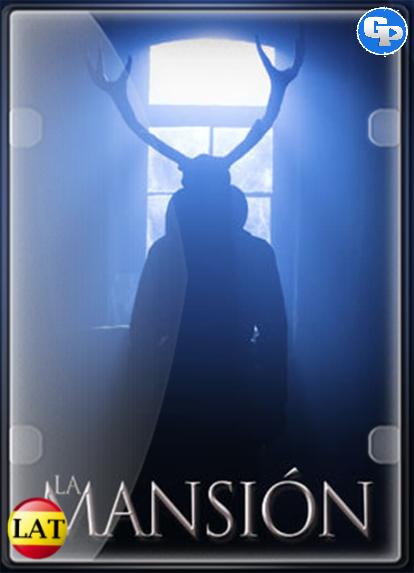 La Mansión (2017) LATINO