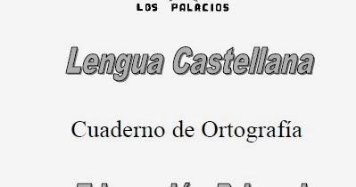 MIS COSAS DE MAESTRA*: Cuadernos de ortografía