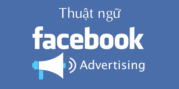 Thuật ngữ trong Ads Manager