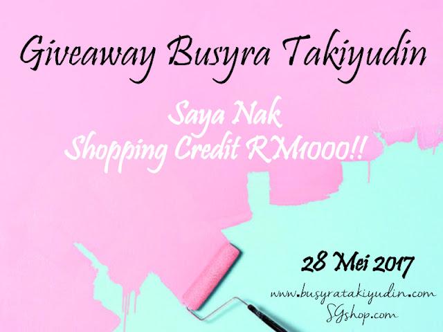 Giveaway Busyra Takiyudin- Saya Nak Shopping Credit RM100