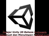 Belajar Unity3d Bahasa Indonesia Bagian 1 -  Membuat dan Menyimpan Project Baru