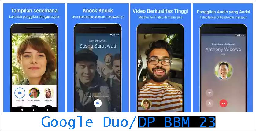 3 Kelebihan Utama Aplikasi VC Google Duo