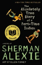 The Absolutely True Story of a Part-Time Indian by Sherman Alexie