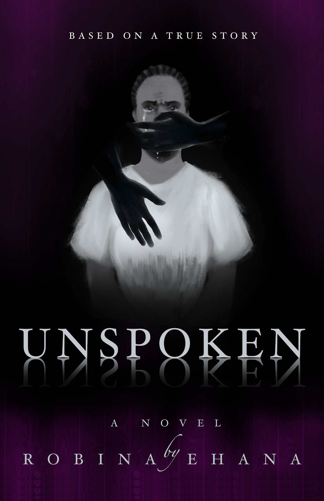 UNSPOKEN Paperback – October 24, 2020 by Robina Elolen Ehana (Author)