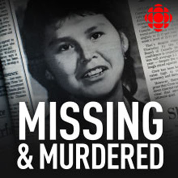 http://www.cbc.ca/radio/podcasts/missing-murdered-who-killed-alberta-williams/