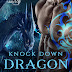 Book Reviewed: Knock Down Dragon Out  My Rating: 5 Stars  by Author: Krystal Shannan  @KrystalShannan