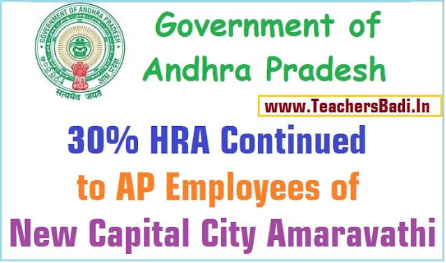 30% HRA,AP Employees,AP New Capital City Amaravathi