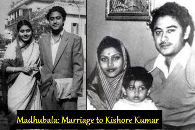 Madhubala: Marriage to Kishore Kumar