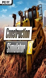 Construction Simulator 2 - Construction Simulator 2-SKIDROW