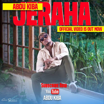 Abdu Kiba - Jeraha Video