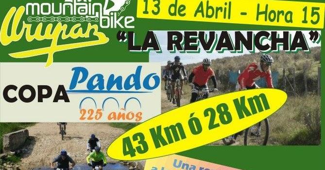 Al Serra Subaru >> Sobre Ruedas FLYER: Copa PANDO 225 años La Revancha 43K 28K Mountain Bike Urupan Uruguay - 13/04 ...