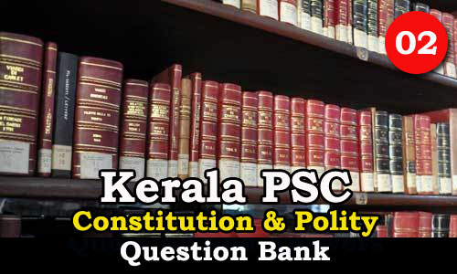 Questions on Constitution and Polity - 02